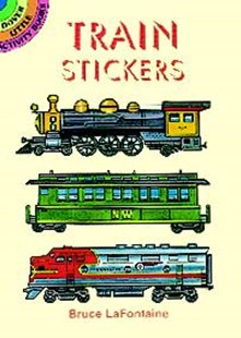 Train Stickers by BRUCE LAFONTAINE, Bruce LaFontaine (9780486403106) - PaperBack - Non-Fiction Art & Activity