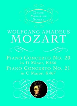 Piano Concerto No. 20, K466, and Piano Concerto No. 21, K467