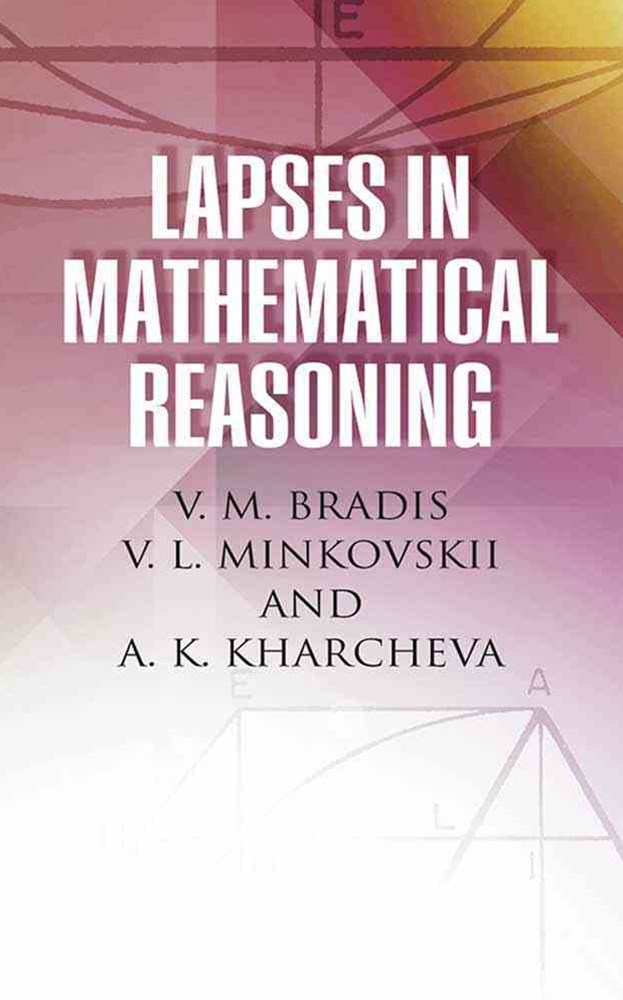 Lapses in Mathematical Reasoning