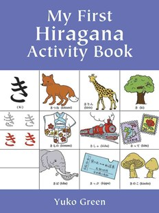 My First Hiragana Activity Book by YUKO GREEN, Yuko Green (9780486413365) - PaperBack - Non-Fiction Art & Activity