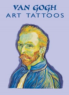 Van Gogh Art Tattoos by VINCENT VAN GOGH, Marty Noble (9780486413655) - PaperBack - Picture Books Gift & Novelty