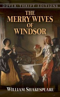 Merry Wives of Windsor by WILLIAM SHAKESPEARE, William Shakespeare (9780486414225) - PaperBack - Modern & Contemporary Fiction Literature