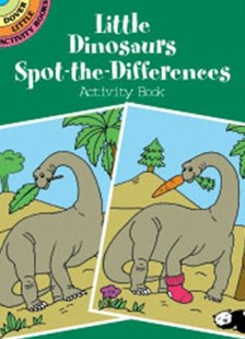 Little Dinosaurs Spot-the-Differences Activity Book by FRAN NEWMAN-D'AMICO, Fran Newman-D'Amico (9780486416137) - PaperBack - Non-Fiction Animals
