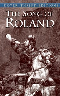 Song of Roland by ANONYMOUS, Anonymous Anonymous (9780486422404) - PaperBack - Modern & Contemporary Fiction General Fiction