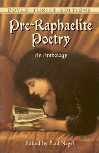 Pre Raphaelite Poetry: An Anthology