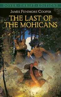 Last of the Mohicans by JAMES FENIMORE COOPER (9780486426785) - PaperBack - Classic Fiction
