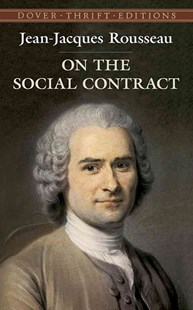 On the Social Contract by JEAN-JACQUES ROUSSEAU, G. D. H. Cole (9780486426921) - PaperBack - Modern & Contemporary Fiction Literature