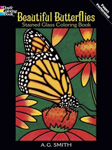 Beautiful Butterflies Stained Glass Coloring Book by A. G. SMITH, A. G. Smith (9780486430614) - PaperBack - Non-Fiction Animals