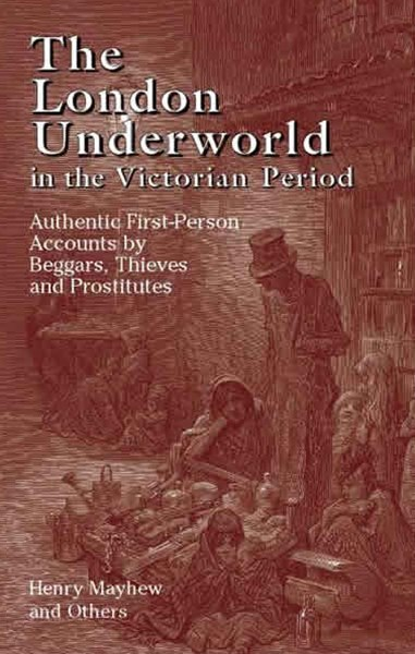London Underworld in the Victorian Period