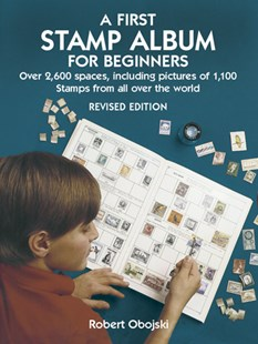 First Stamp Album for Beginners by ROBERT OBOJSKI (9780486441139) - PaperBack - Non-Fiction Art & Activity