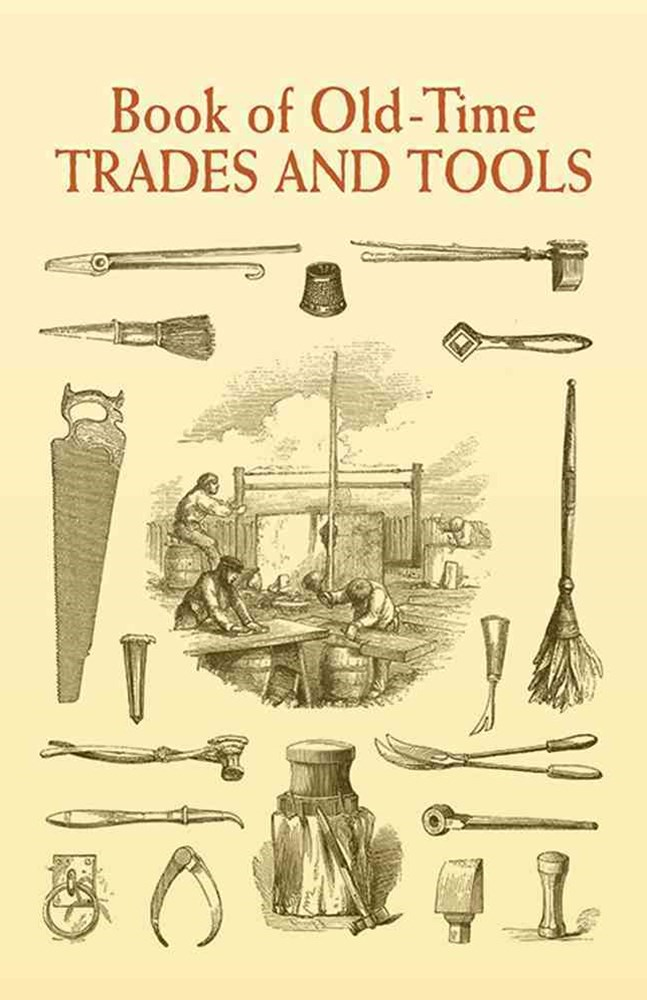 Book of Old-Time Trades and Tools