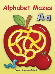 Alphabet Mazes by FRAN NEWMAN-D'AMICO (9780486448947) - PaperBack - Non-Fiction Art & Activity