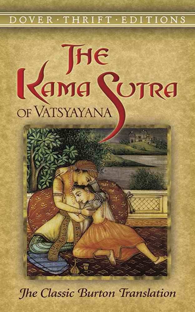 Kama Sutra of Vatsyayana: The Classic Burton Translation