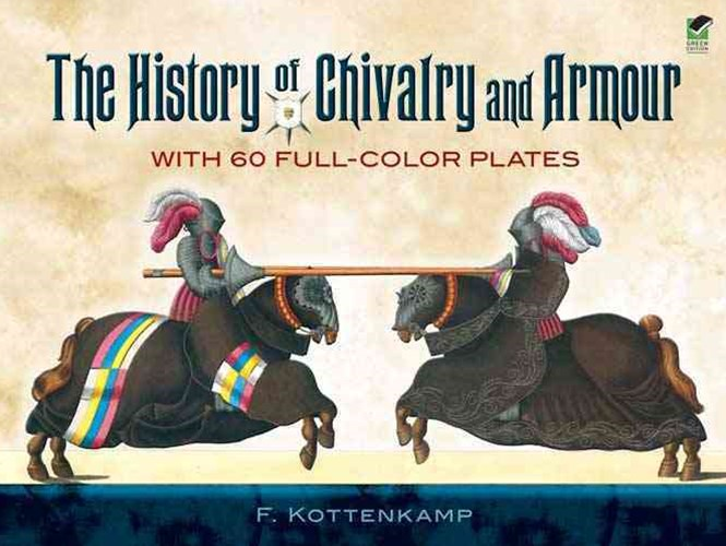 History of Chivalry and Armour