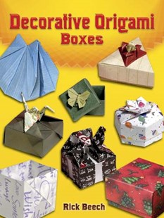 Decorative Origami Boxes by RICK BEECH, Rikki Donachie (9780486461731) - PaperBack - Craft & Hobbies Papercraft