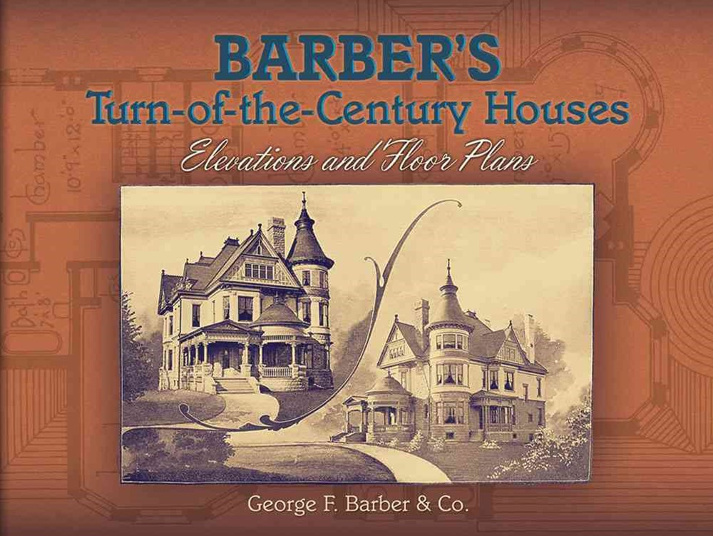 Barber's Turn-of-the-Century Houses