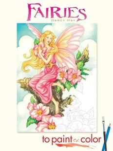 Fairies to Paint or Color by DARCY MAY (9780486465449) - PaperBack - Children's Fiction Intermediate (5-7)