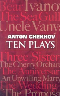 Ten Plays by ANTON CHEKHOV (9780486465609) - PaperBack - Modern & Contemporary Fiction Literature