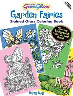 Garden Fairies GemGlow Stained Glass Coloring Book