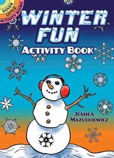 Winter Fun Activity Book by JESSICA MAZURKIEWICZ (9780486475288) - PaperBack