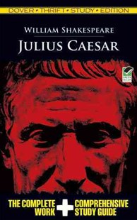 Julius Caesar Thrift Study Edition by WILLIAM SHAKESPEARE (9780486475776) - PaperBack - Education Study Guides