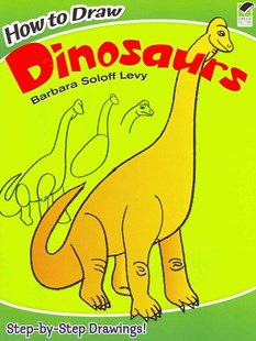 How to Draw Dinosaurs by BARBARA SOLOFF LEVY (9780486479088) - PaperBack - Non-Fiction Animals