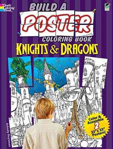 Build a Poster Coloring Book--Knights and Dragons