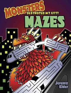 Monsters Destroyed My City! Mazes