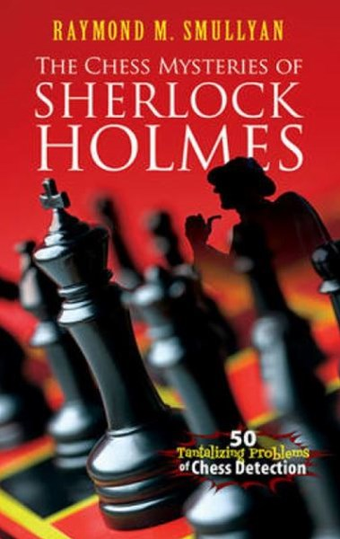 Chess Mysteries of Sherlock Holmes