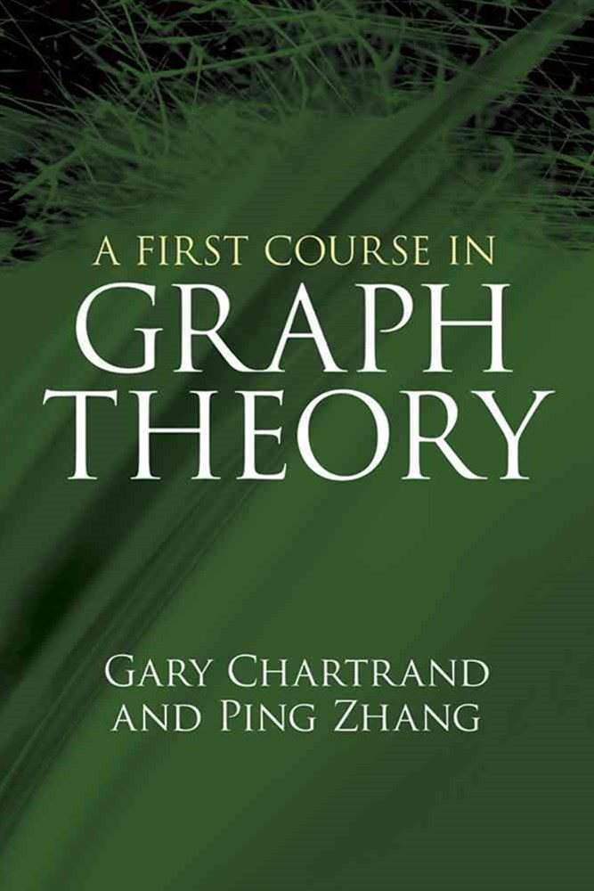 First Course in Graph Theory