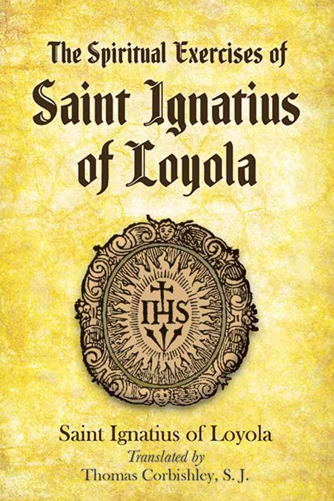 Spiritual Exercises of Saint Ignatius of Loyola