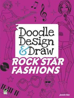 Doodle Design and Draw ROCK STAR FASHIONS