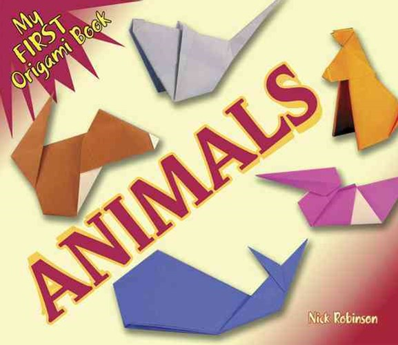 My First Origami Book -- Animals