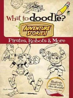 What to Doodle? Adventure Stories!