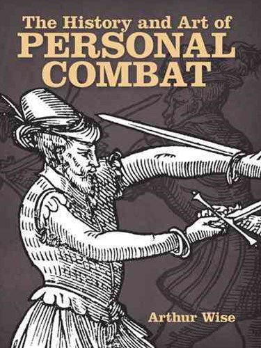 History and Art of Personal Combat