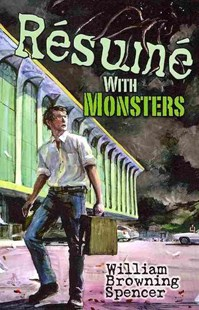 Resume with Monsters by WILLIAM B SPENCER (9780486493251) - PaperBack - Classic Fiction