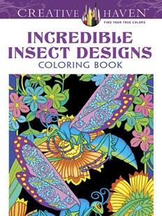 Creative Haven Incredible Insect Designs Coloring Book by MARTY NOBLE (9780486494999) - PaperBack - Non-Fiction Animals