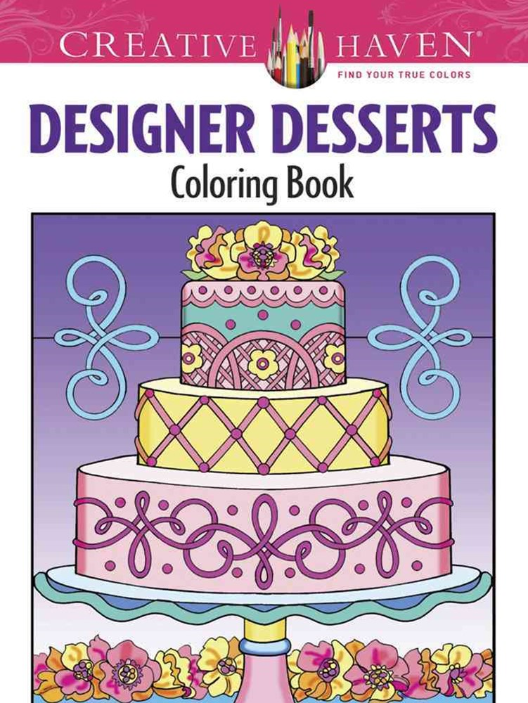 Creative Haven Designer Desserts Coloring Book