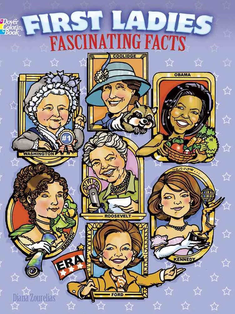 First Ladies Fascinating Facts Coloring Book