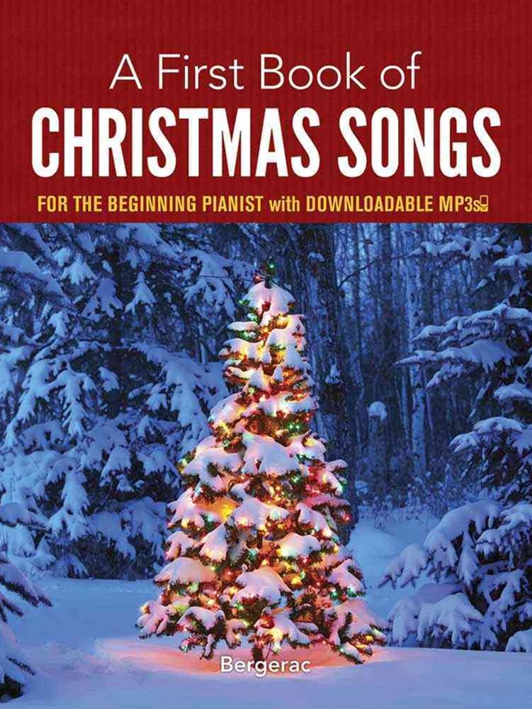 First Book of Christmas Songs for the Beginning Pianist