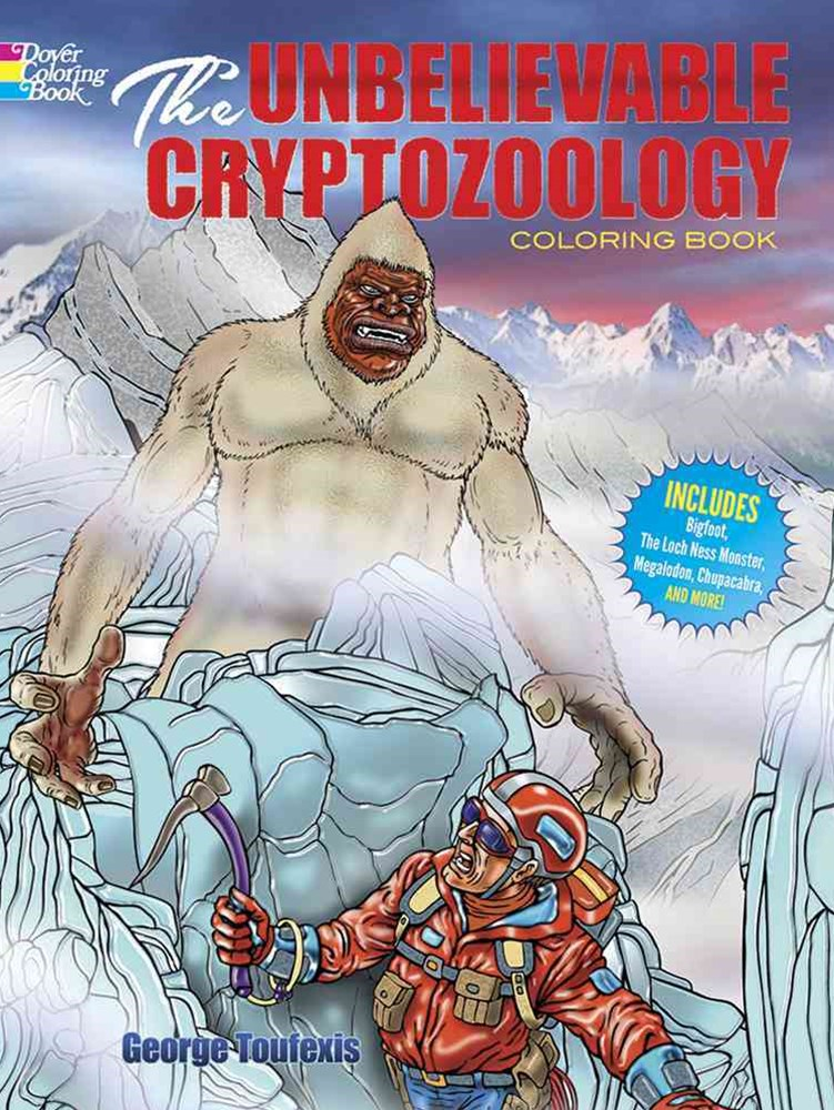 Unbelievable Cryptozoology Coloring Book