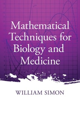 (ebook) Mathematical Techniques for Biology and Medicine