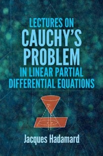 (ebook) Lectures on Cauchy's Problem in Linear Partial Differential Equations - Science & Technology Mathematics