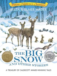 Big Snow and Other Stories
