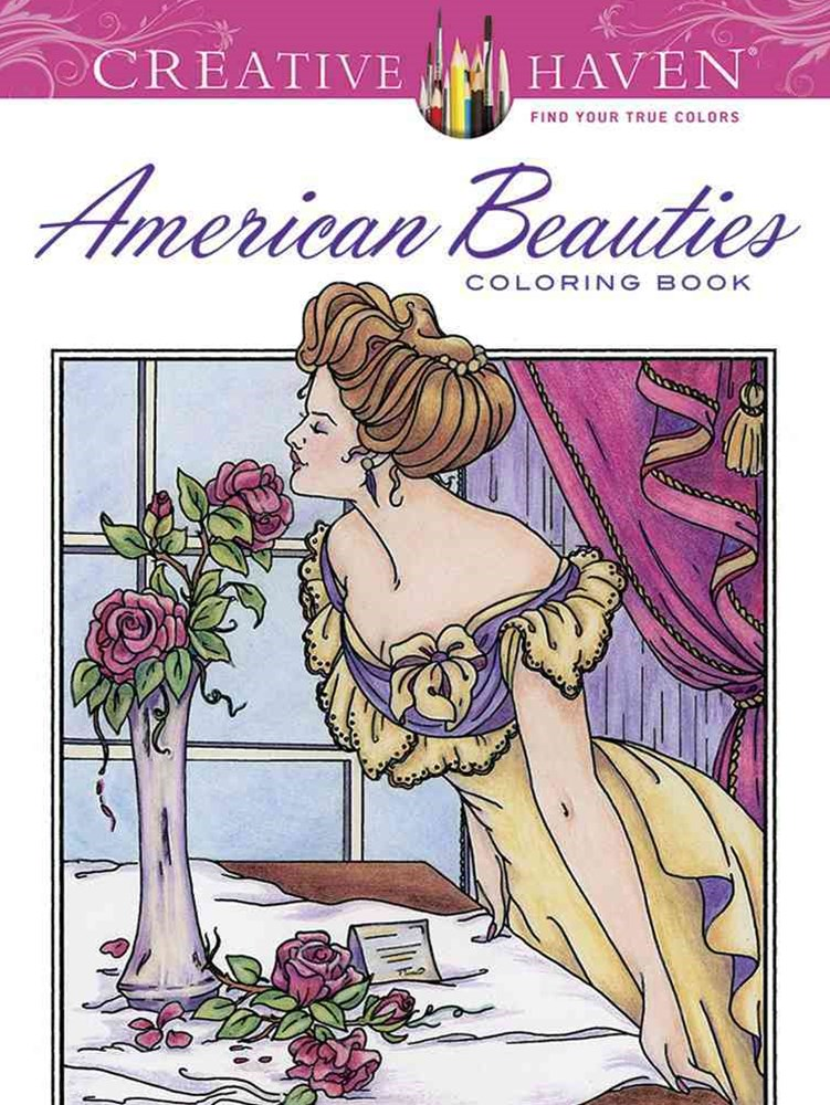 Creative Haven American Beauties Coloring Book