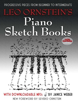 (ebook) Leo Ornstein's Piano Sketch Books with Downloadable MP3s