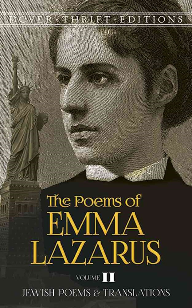 Poems of Emma Lazarus, Volume II: Jewish Poems and Translations