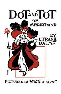 (ebook) Dot and Tot of Merryland