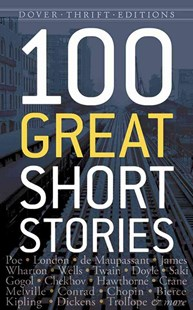 100 Great Short Stories by JAMES DALEY (9780486790213) - PaperBack - Classic Fiction