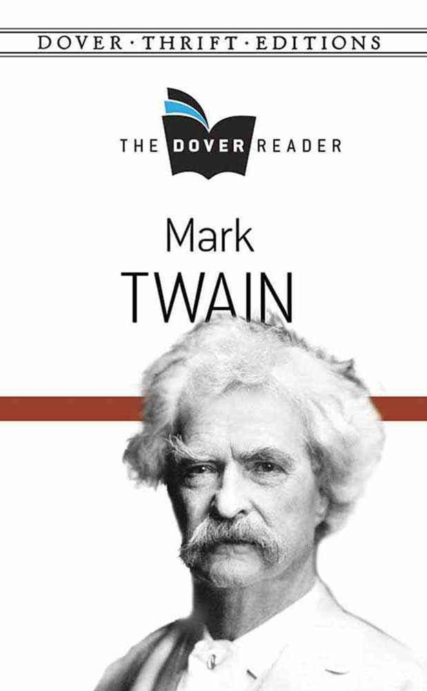 Mark Twain The Dover Reader